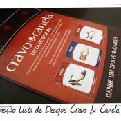 Promoção Lista de Desejos Cravo & Canela