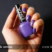 Esmalte da Semana: Viola & Fashion